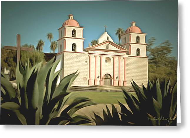 Saint Barbara Greeting Cards - Wanta Barbara Mission Greeting Card by Barbara Snyder