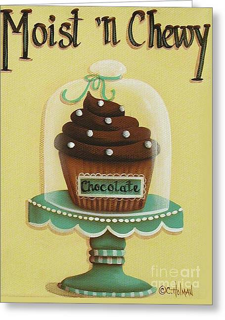 Catherine Greeting Cards - Moist n Chewy Greeting Card by Catherine Holman