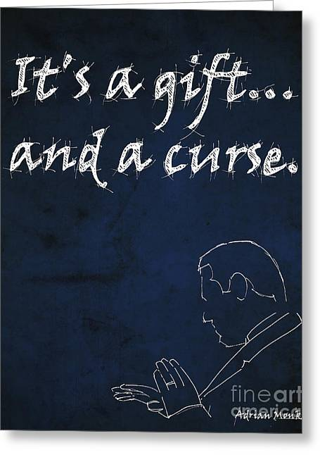 Tony Drawings Greeting Cards - Monk Quote - Its a gift and a curse Greeting Card by Pablo Franchi