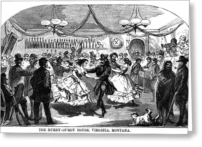 Hurdy-gurdy Greeting Cards - MONTANA: DANCE HALL, c1869 Greeting Card by Granger