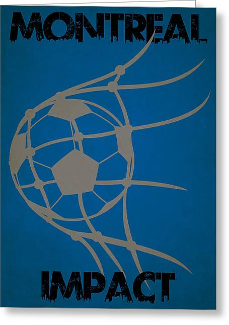 Impacting Greeting Cards - Montreal Impact Goal Greeting Card by Joe Hamilton