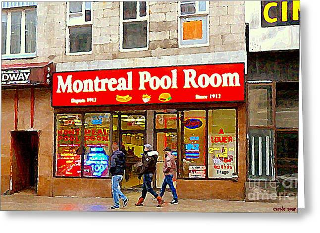 Montreal Eateries Greeting Cards - Montreal Pool Room Cheap Hotdogs St Laurent Greasy Spoon Montreal Tradition C Spandau Diners Dives   Greeting Card by Carole Spandau