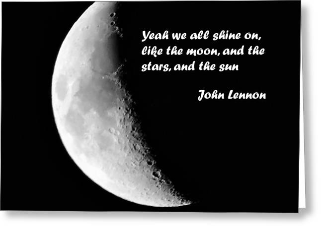 John Lennon Quote Greeting Cards - Moon phrase Greeting Card by Katrina Dimond