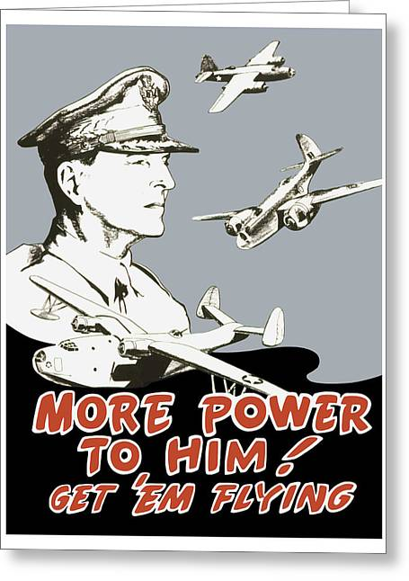 Ww11 Greeting Cards - More Power To Him Greeting Card by War Is Hell Store