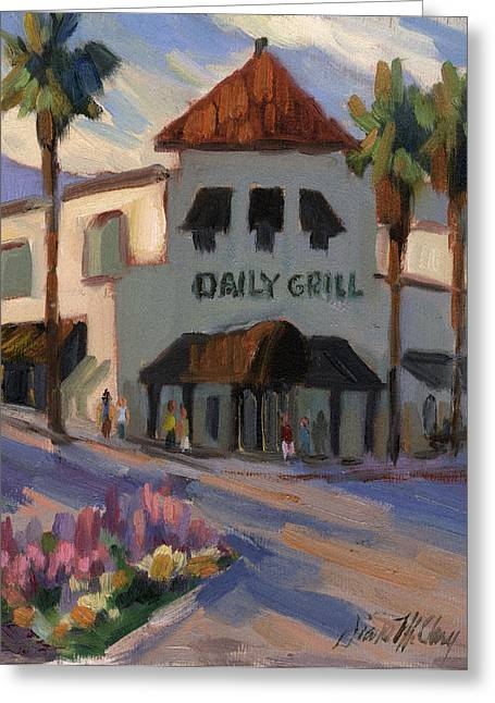 Daily Greeting Cards - Morning at the Daily Grill Greeting Card by Diane McClary