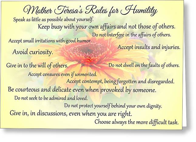 Mother Theresa Greeting Cards - Mother Theresas Rules for Humility Greeting Card by Jocelyn Friis