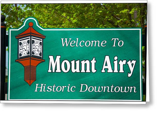Andy Griffith Show Greeting Cards - Mount Airy Sign NC Greeting Card by Bob Pardue