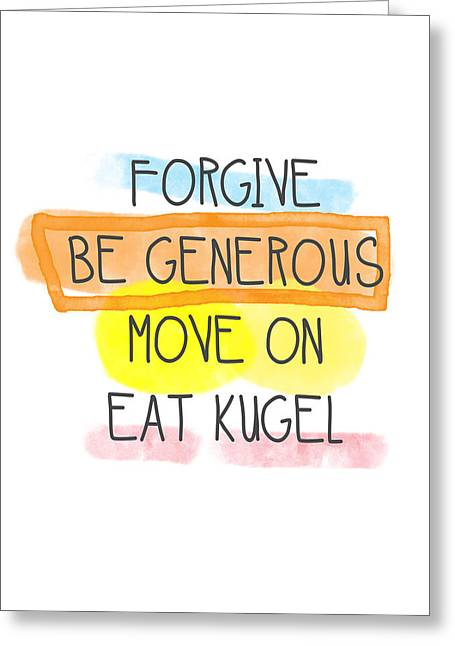 Blessing Greeting Cards - Move On and Eat Kugel Greeting Card by Linda Woods