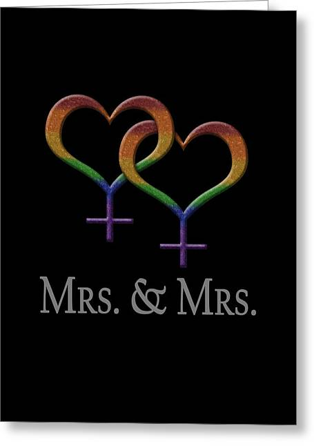 Mrs. And Mrs. Lesbian Pride  Greeting Card by Tavia Starfire
