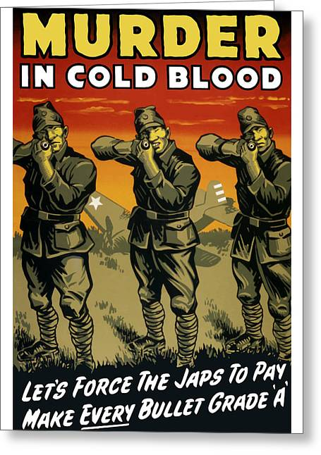 Murder Mixed Media Greeting Cards - Murder In Cold Blood Greeting Card by War Is Hell Store