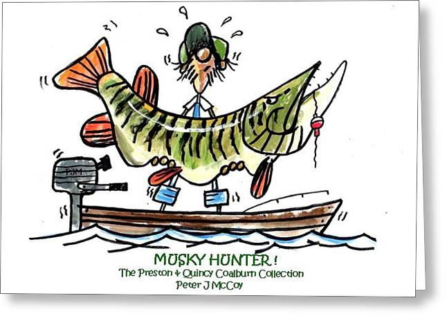 Muskies Greeting Cards - Musky Hunter - Cartoon Greeting Card by Peter McCoy