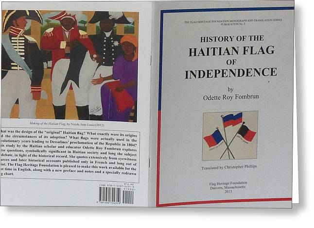 Nicole Jean-louis Greeting Cards - My Artwork The Making Of The Haitian Flag In Publication Greeting Card by Nicole Jean-Louis