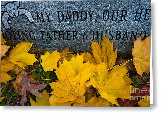 Death Greeting Cards - My Daddy Our Hero Greeting Card by Amy Cicconi
