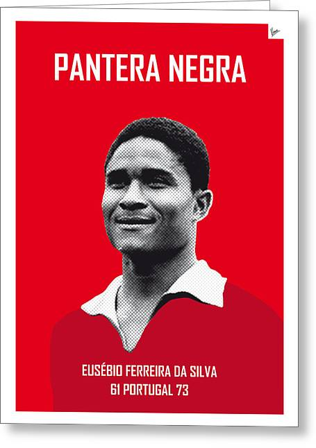 Cup Greeting Cards - My Eusebio soccer legend poster Greeting Card by Chungkong Art