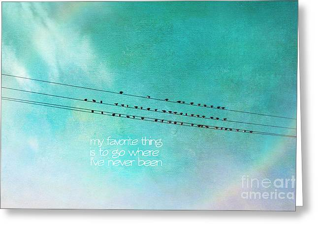 Bird On A Wire Greeting Cards - My Favorite Thing Greeting Card by Sylvia Cook