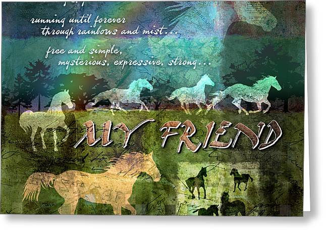 Layers Greeting Cards - My Friend Horses Greeting Card by Evie Cook