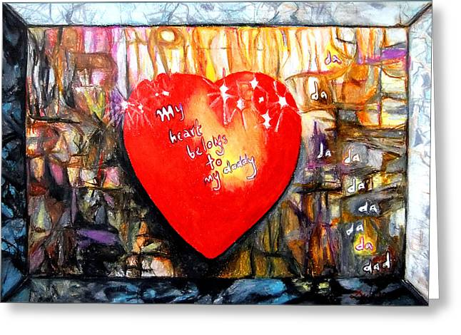 Song Of My Heart Greeting Cards - My Heart Belongs to my Daddy Greeting Card by Daniel Janda