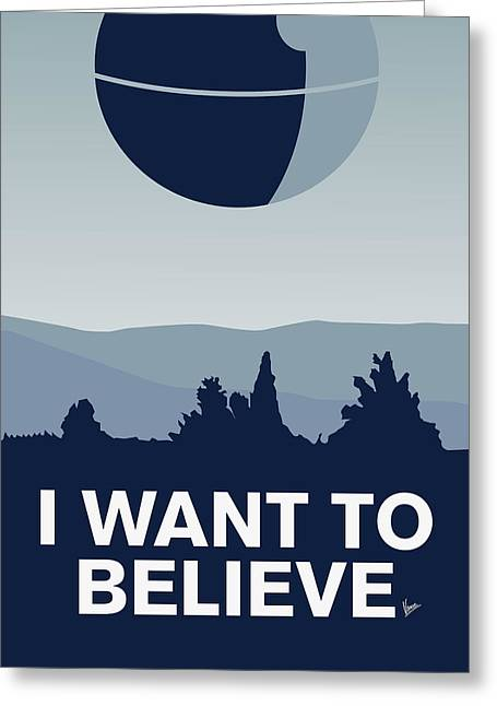 X Wing Greeting Cards - My I want to believe minimal poster-deathstar Greeting Card by Chungkong Art