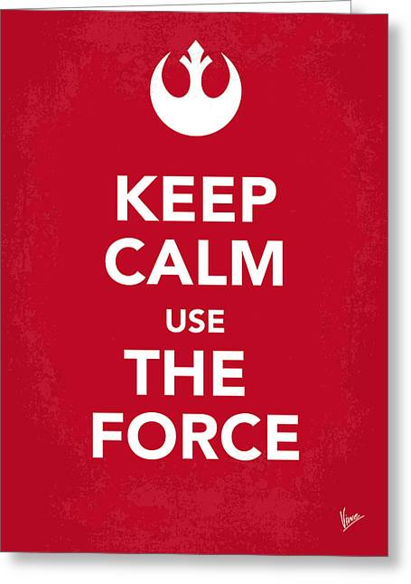 Carry Greeting Cards - My Keep Calm Star Wars - Rebel Alliance-poster Greeting Card by Chungkong Art