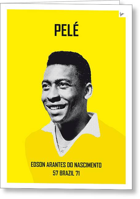 Rio Greeting Cards - My PELE soccer legend poster Greeting Card by Chungkong Art