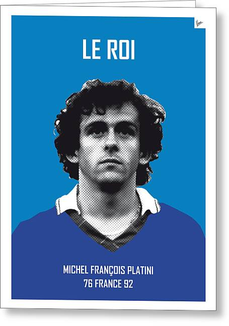 Cup Greeting Cards - My Platini soccer legend poster Greeting Card by Chungkong Art