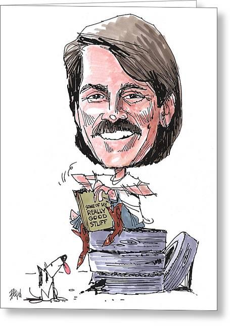Jeff Foxworthy Greeting Cards - My Really Good Stuff Greeting Card by David Boyd