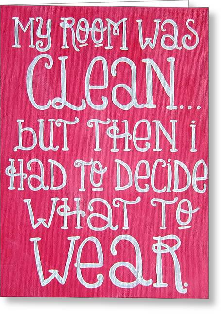 My Room Was Clean Girly Art Print Greeting Card by Michelle Eshleman