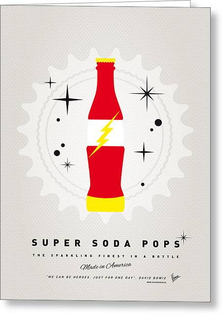Flash Greeting Cards - My SUPER SODA POPS No-18 Greeting Card by Chungkong Art