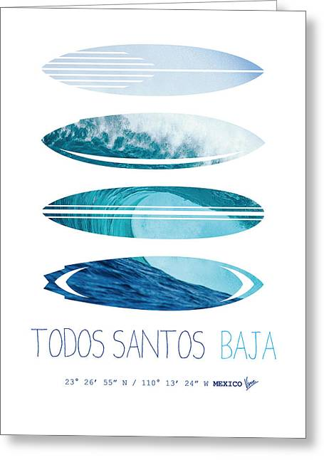 Surfing Art Greeting Cards - My Surfspots poster-6-Todos-Santos-Baja Greeting Card by Chungkong Art