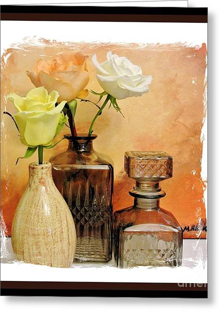 Decanters Digital Art Greeting Cards - My Three Roses Still Life Greeting Card by Marsha Heiken