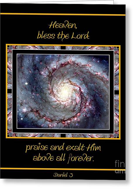 Nasa Whirlpool Galaxy Heaven Bless The Lord Praise And Exalt Him Above All Forever Greeting Card by Rose Santuci-Sofranko