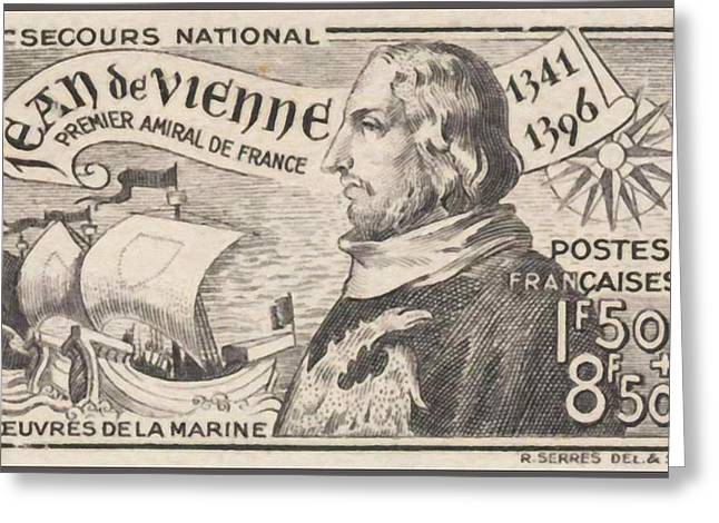 Sailboat Images Paintings Greeting Cards - NATIONAL EMERGENCY Jean de Vienne 1341-1396 FIRST ADMIRAL MARINE WORKS FRANCE stamp Greeting Card by Lanjee Chee