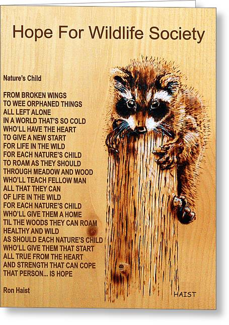 ist Pyrography Greeting Cards - Natures Child Greeting Card by Ron Haist