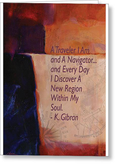 Kahlil Gibran Greeting Cards - Navigator of the Soul by Gibran Greeting Card by Shawn Shea