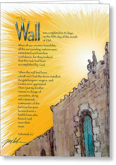 Bible Mixed Media Greeting Cards - Nehemiahs Wall and Door Greeting Card by Ron Cantrell