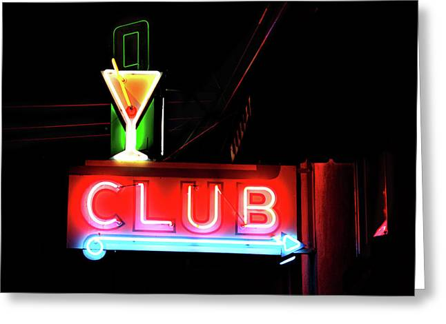 Neon Sign Club Greeting Card by Melany Sarafis