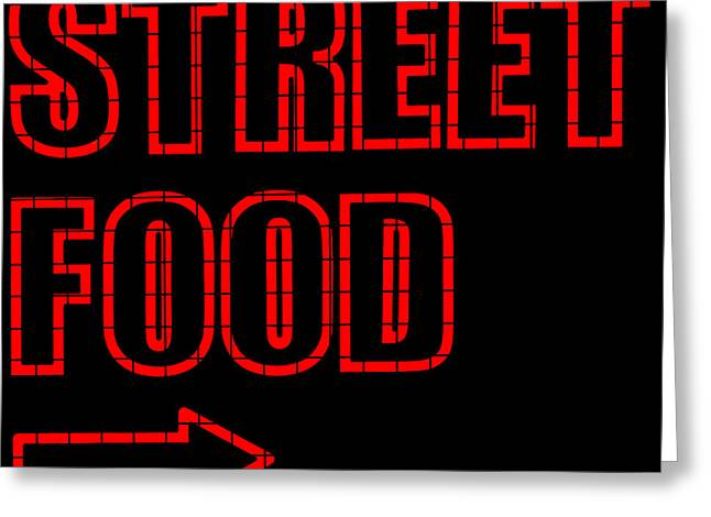 Cafe City Lights Greeting Cards - Neon Street Food Sign Greeting Card by Chay Bewley