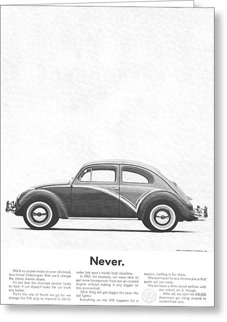 Vw Beetle Greeting Cards - Never - VW Beetle Advert 1962 Greeting Card by Nomad Art And  Design