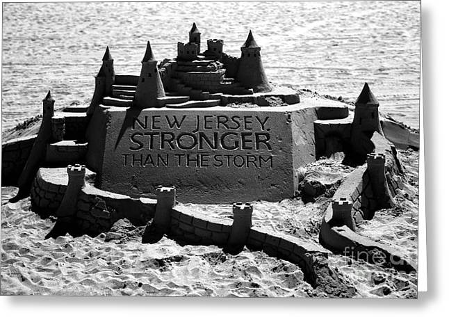 Sand Castles Greeting Cards - New Jersey Stronger than Storm Greeting Card by John Rizzuto