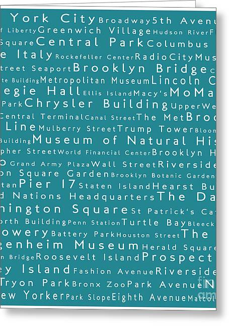 Lincoln Center Greeting Cards - New York in Words Teal Greeting Card by Sabine Jacobs