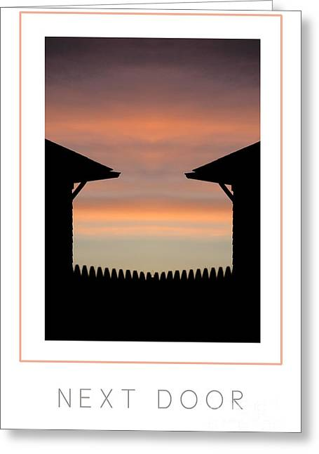 Sunrise Next Door Greeting Cards - Next Door poster Greeting Card by Mike Nellums