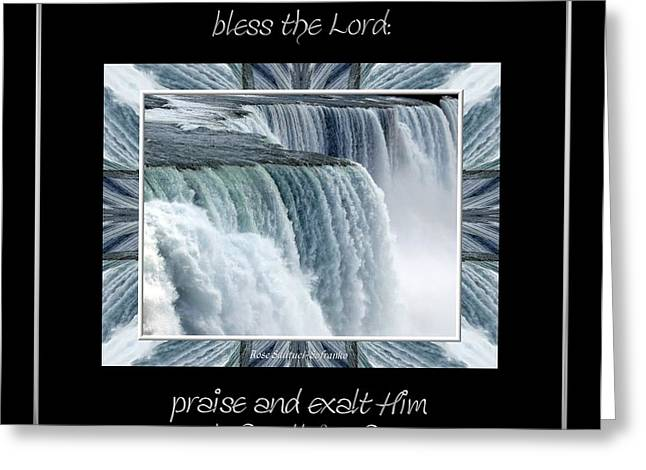 Niagara Falls Seas and rivers bless the Lord praise and exalt Him above all forever Greeting Card by Rose Santuci-Sofranko