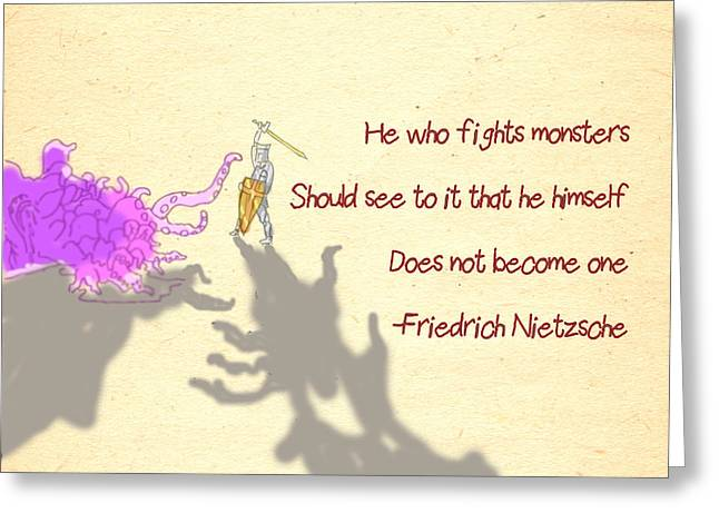 Parable Greeting Cards - Nietzsche Quote He Who Fights Monsters Greeting Card by