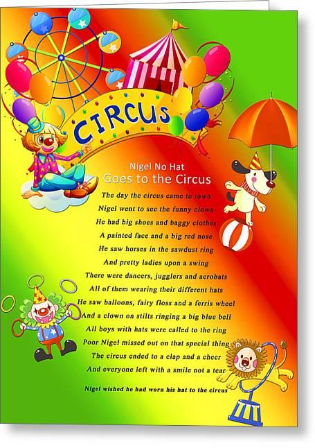 Tamer Greeting Cards - Nigel No Hat Goes to the Circus Greeting Card by Barbara Craker