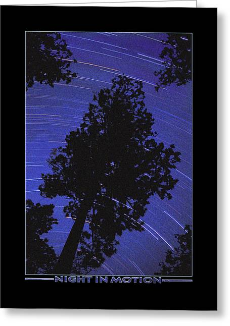 Traces Greeting Cards - Night In Motion Greeting Card by Mike McGlothlen