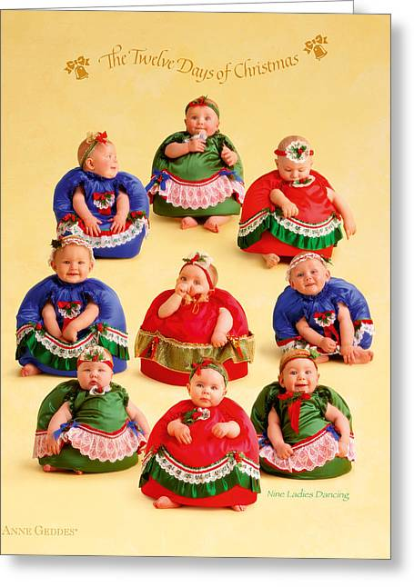 12 Days Of Christmas Greeting Cards - Nine Ladies Dancing Greeting Card by Anne Geddes