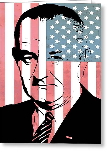Lyndon Johnson Greeting Card by Dan Sproul