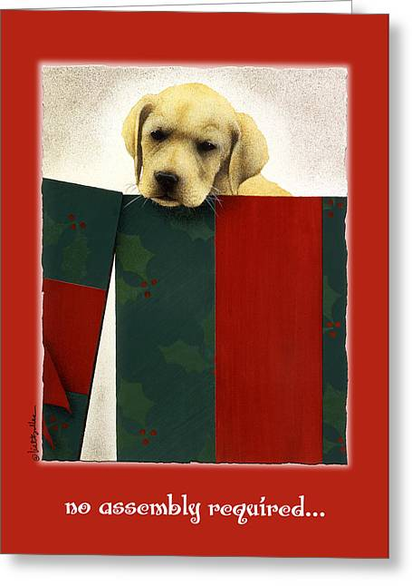 Puppy Christmas Greeting Cards - No Assembly Required... Greeting Card by Will Bullas