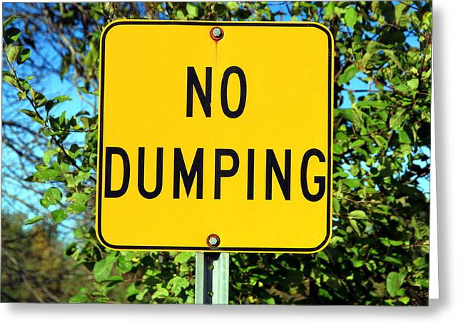 Drain Greeting Cards - No Dumping Sign Greeting Card by Valentino Visentini