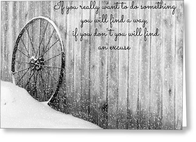 Will Power Greeting Cards - No Excuses Greeting Card by Tina Meador
